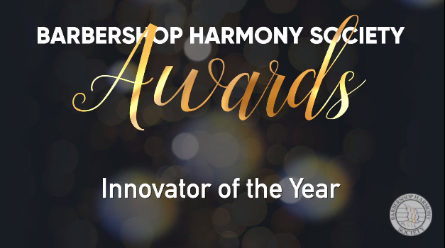 "SHH and Gold Dynamic a Finalist for Barbershop Harmony Society ""Innovator of the Year"" Award"